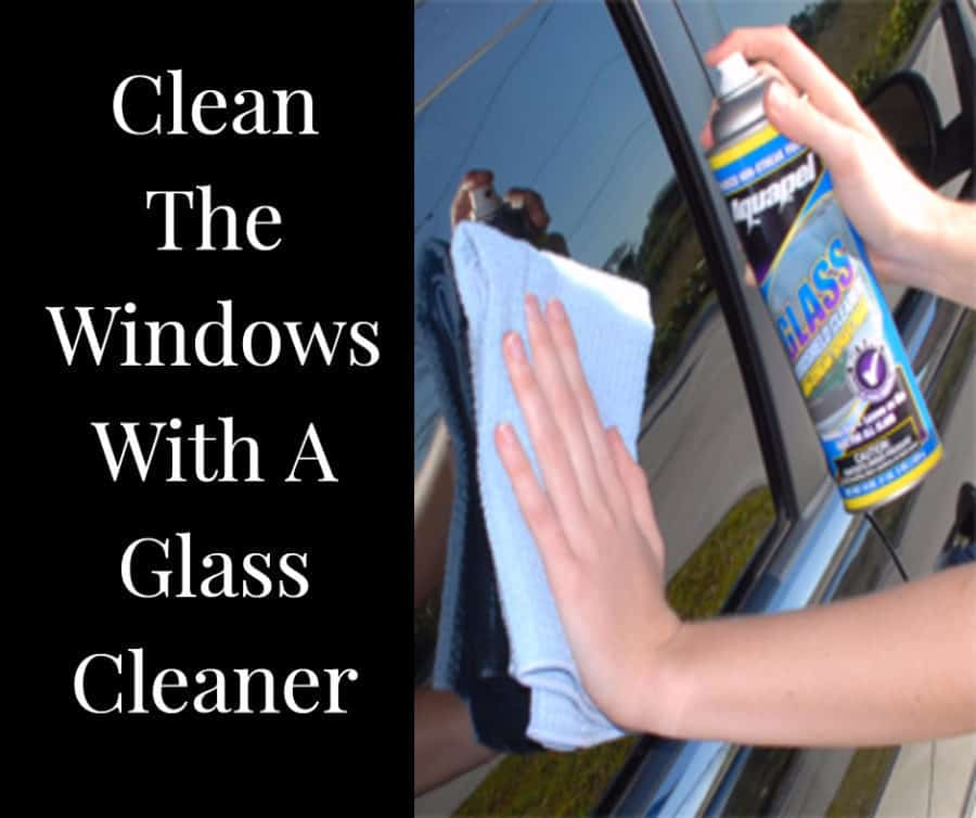 Clean The Windows With A Glass Cleaner