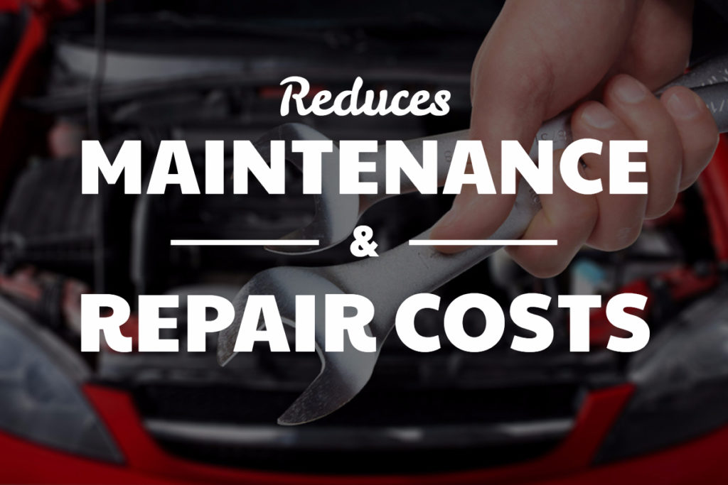 Reduces Maintenance & Repair Costs