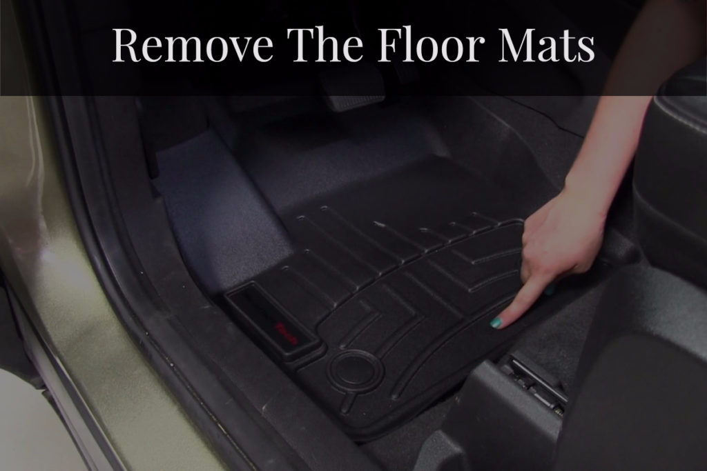 Remove The Floor Mats
