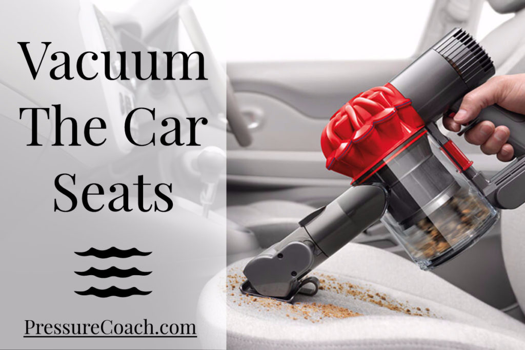 Vacuum The Car Seats