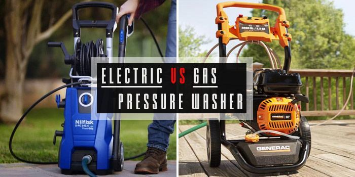 gas vs electric pressure washer